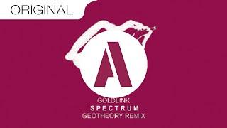 Goldlink- Spectrum (GEOTHEORY Remix)