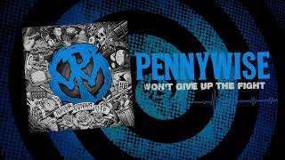 "Pennywise - ""Won't Give Up The Fight"" (Full Album Stream)"