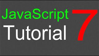 JavaScript Tutorial for Beginners - 07 - Functions Part 2