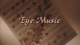 """Eye Music"" from The Treasure by Ella Mae Lentz"
