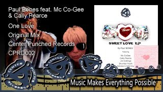 One Love   Ft  Co Gee and Cally Pearce by Paul BONES Sweet Love EP
