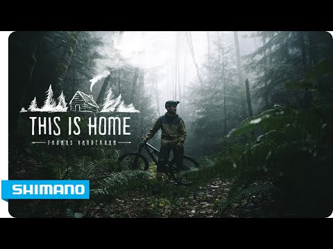 Thomas Vanderham - This Is Home | SHIMANO