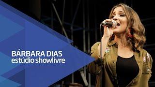 """""""Papo reto"""" - Bárbara Dias no Estúdio Showlivre 2016"""