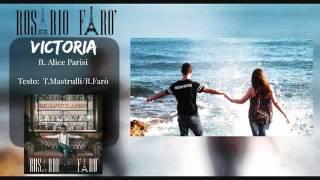 VICTORIA - Rosario Farò ft. Alice Parisi