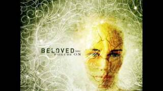Beloved - Only Our Faces Hide