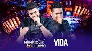 Henrique e Juliano - VIDA - DVD Novas Histórias - Ao vivo em Recife