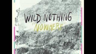Wild Nothing - Nowhere (Feat. Andrea Estella)