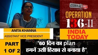 Operation-136 II, India Today - Part 1 of 2 width=