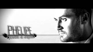 Phelipe - Poveste De Dragoste