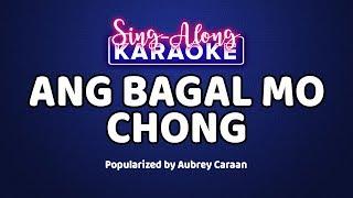 Ang Bagal Mo Chong - Aubrey Caraan [Official Sing-Along Version]