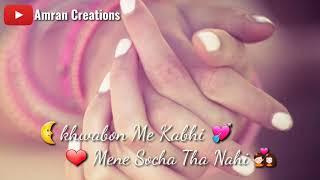 Pyar Hua Humko Pyar Hua Poori Hui Dua... WhatApp Status Video Amran Creations
