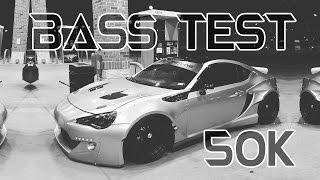 CAR SUBWOOFER BASS TEST 50K