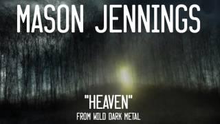 Mason Jennings - Heaven (Official Audio)