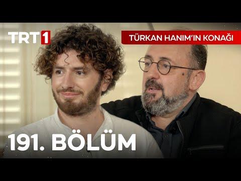 Türkan Hanım'ın Konağı 191. Bölüm