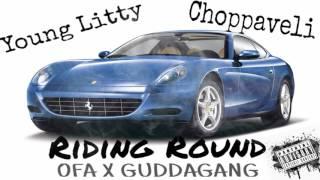 Young Litty X Choppaveli - Riding Round