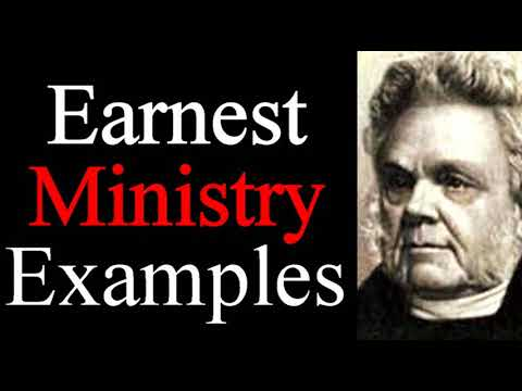 Examples of An Earnest Ministry - John Angell James / Christian Audio Books