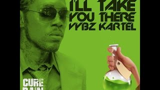 Vybz Kartel - I'll Take You There (Raw) [Cure Pain Riddim] Feb 2016