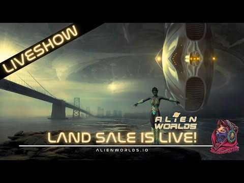 ALIENWORLD LAND SALE IS LIVE! | Livestream with the team!