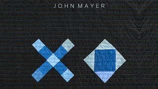 John Mayer - XO Video