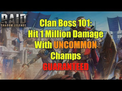 Raid: Clan Boss 101 - Drastically Increase Your Damage, EASILY