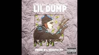 Lil Dump - Mo' Money