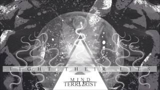 Mind Terrorist - Fight Their Lies