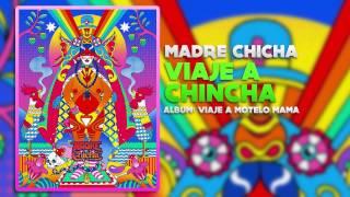 Madre Chicha - Viaje a Chincha