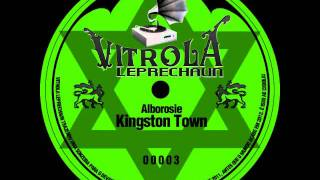 Alborosie - Kingston Town [Vitrola Leprechaun]