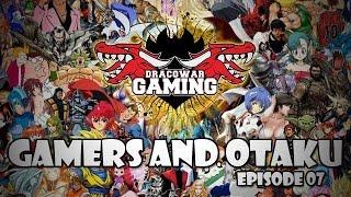 Gamers and Otaku Épisode 07