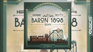 Hardwell - Baron 1898 Remix (official)