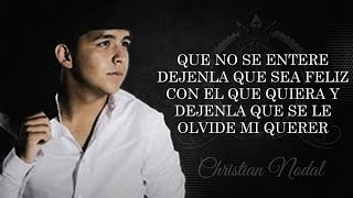 (LETRA) ¨QUE NO SE ENTERE¨ - Christian Nodal (Lyric Video)