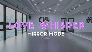 GFRIEND - LOVE WHISPER Dance Cover (#D-POP Mirror Mode)