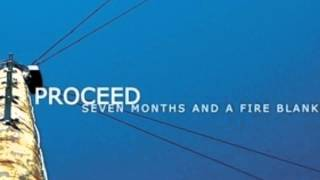 Proceed - The First In A Long Line