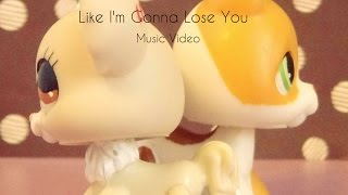 LPS:MV-Like I'm Gonna Lose You