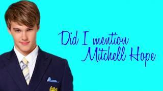 Did I mention lyrics ~ Mitchell Hope