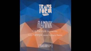 Flaminik - La Fannya (Javier Alemany Remix)