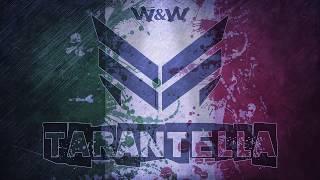 W&W tarantella - (original mix)