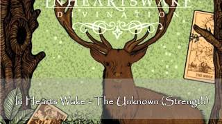 Breakdown Time!: 17.12.2012; In Hearts Wake - The Unknown (Strength)