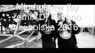 Młoda krew (by Dj techno mix polska 2017).