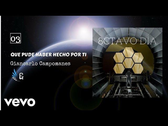 """Qué Pude Haber Hecho por Ti Track #4 del álbum """"8CTAVO DIA"""""""