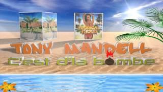 "Tony Mandell - ""C'est d'la bombe""  - Radio Edit"