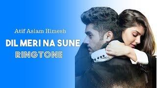 Dil Meri Na Sune Ringtone Download Mp3 | Genius Utkarsh, Ishita | Love Song Ringtone 2018