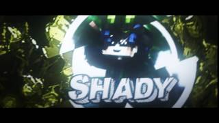 INTRO FOR SHADY