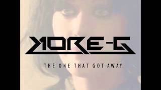 Katy Perry - The One That Got Away (Kore-G Bootleg)