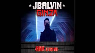 GINZA REMIX - J Balvin Ft Nick Mix (Bolichero Mix) 2015