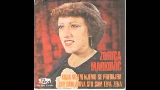 Zorica Markovic - Zar sam kriva sto sam lepa zena - (Audio 1979) HD