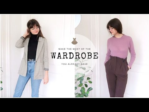 Make The Most Of Your Wardrobe | Rediscover What You Have
