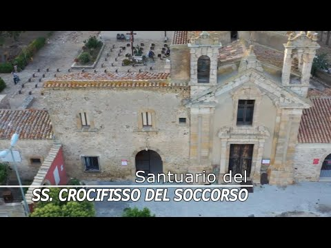 "(VIDEO) - IL SANTUARIO DEL SS CROCIFISSO DEL SOCCORSO - ""U SIGNURI SUCCURSU"": una storia, un luogo, un santuario"