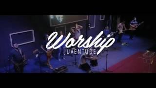 Juventude Worship - Abertura (Aviva-nos 2016)
