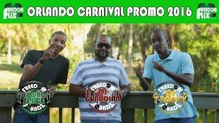 Orlando Carnival 2016 Promo